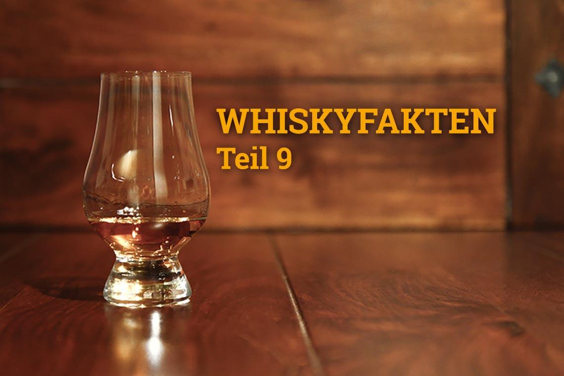 Whiskyfakten Teil 9 - nützliche und spannendes Whiskywissen
